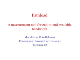 Pathload  A measurement tool for end-to-end available bandwidth