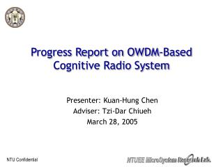 Progress Report on OWDM-Based Cognitive Radio System