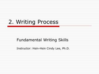 2. Writing Process