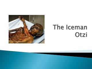 The Iceman Otzi