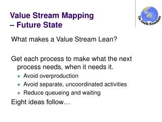 Value Stream Mapping  – Future State