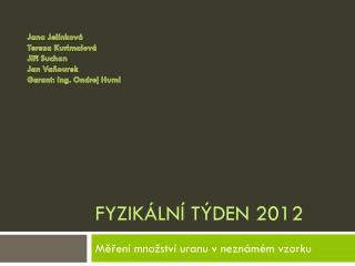 Fyzikální týden 2012
