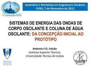 Semin�rio e Workshop em Engenharia Oce�nica FURG, 7 de Novembro de 2012