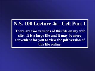 N.S. 100 Lecture 4a– Cell Part 1