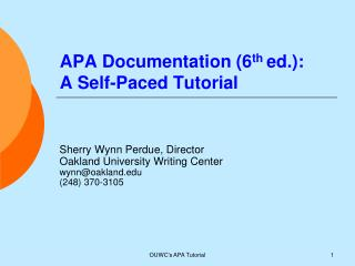 APA Documentation (6 th  ed.): A Self-Paced Tutorial