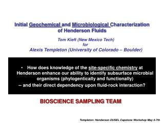 Initial  Geochemical  and  Microbiological  Characterization of Henderson Fluids