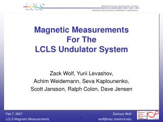 Magnetic Measurements For The LCLS Undulator System