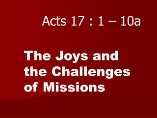 Acts 17 : 1 � 10a