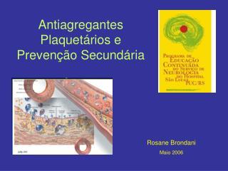Antiagregantes Plaquetários e Prevenção Secundária