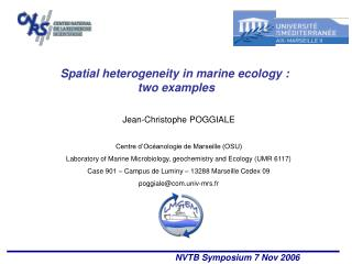 Spatial heterogeneity in marine ecology :  two examples