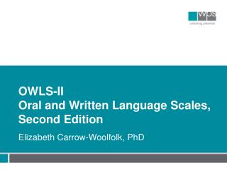OWLS- II Oral  and Written Language Scales, Second Edition