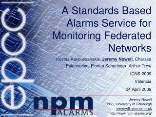 A Standards Based Alarms Service for Monitoring Federated Networks