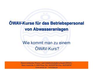 ÖWAV-Kurse für das Betriebspersonal von Abwasseranlagen
