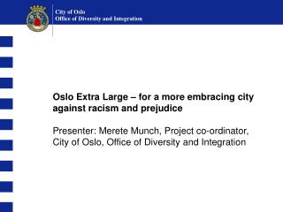 Oslo Extra Large – for a more embracing city against racism and prejudice