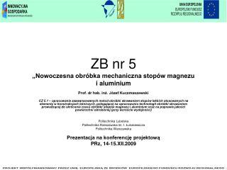 """ZB nr 5 """"Nowoczesna obróbka mechaniczna stopów magnezu                i aluminium"""