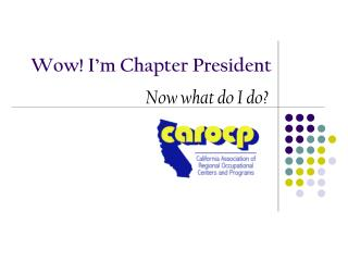 Wow! I'm Chapter President