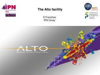 The Alto facility