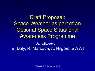 Draft Proposal:  Space Weather as part of an Optional Space Situational Awareness Programme