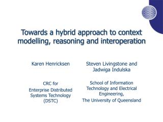 Towards a hybrid approach to context modelling, reasoning and interoperation