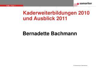 Kaderweiterbildungen 2010 und Ausblick 2011