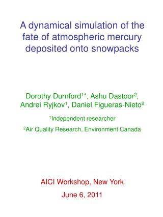 A dynamical simulation of the fate of atmospheric mercury deposited onto snowpacks