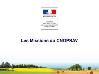 Les Missions du CNOPSAV