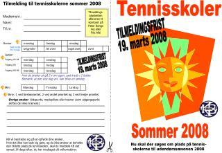 Tilmelding til tennisskolerne sommer 2008
