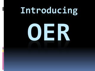 Introducing OER
