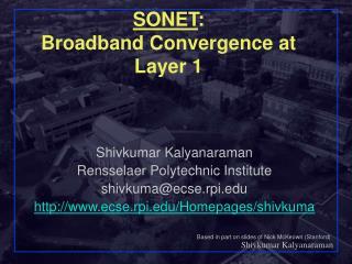 SONET :  Broadband Convergence at Layer 1
