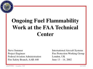 Ongoing Fuel Flammability Work at the FAA Technical Center