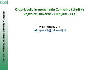 CTK – uporaba virov in storitev