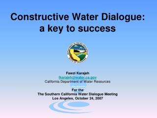 Constructive Water Dialogue:  a key to success