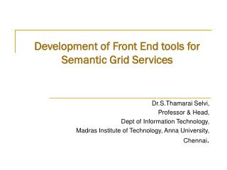 Development of Front End tools for Semantic Grid Services