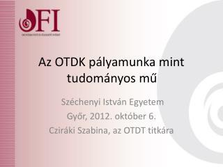 Az OTDK pályamunka mint tudományos mű