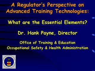 A Regulator's Perspective on Advanced Training Technologies: