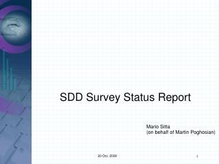 SDD Survey Status Report