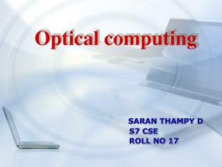 SARAN THAMPY D          S7 CSE                  ROLL NO 17