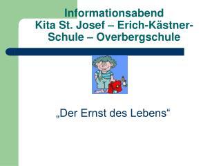 Informationsabend Kita St. Josef – Erich-Kästner-Schule – Overbergschule