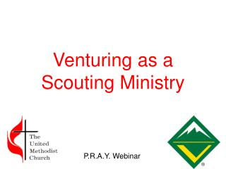 Venturing as a  Scouting Ministry