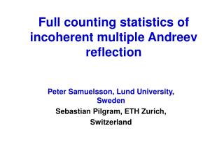 Full counting statistics of  incoherent multiple Andreev reflection