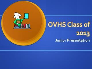 OVHS Class of  2013