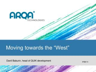 """Moving towards the """"West"""""""
