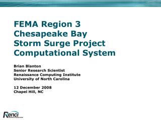 FEMA Region 3 Chesapeake Bay Storm Surge Project Computational System
