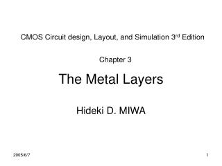 The Metal Layers