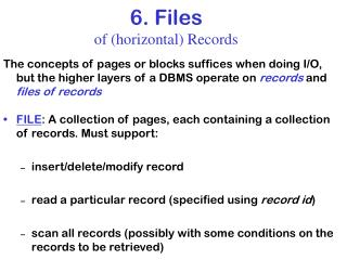 6. Files  of (horizontal) Records