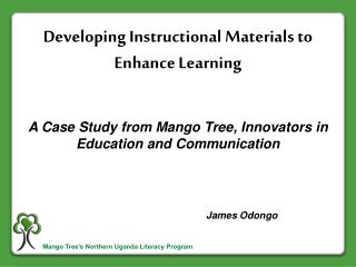 Developing Instructional Materials to Enhance Learning
