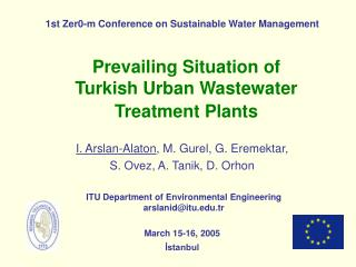 Prevailing Situation of  Turkish Urban Wastewater  Treatment Plants