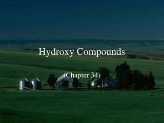 Hydroxy Compounds