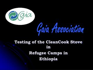Testing of the CleanCook Stove in Refugee Camps in Ethiopia