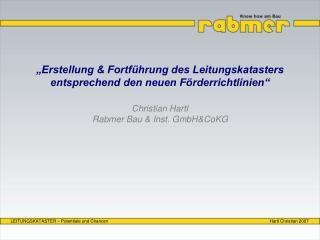 """""""Erstellung & Fortführung des Leitungskatasters entsprechend den neuen Förderrichtlinien"""""""